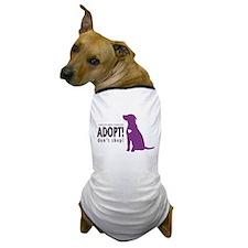 ADOPT! dont shop Dog T-Shirt