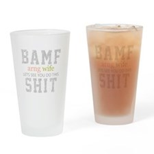 BAMF ARNG Wife Drinking Glass