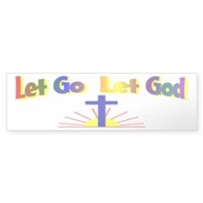 Let Go Let God Bumper Bumper Sticker