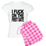 I Fuck On The First Date Women's Light Pajamas