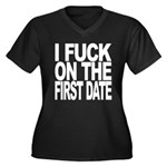 I Fuck On The First Date Women's Plus Size V-Neck