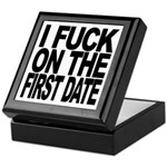 I Fuck On The First Date Keepsake Box