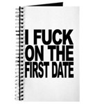 I Fuck On The First Date Journal