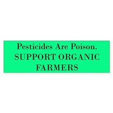 Support Organic Farmers Bumper Bumper Sticker