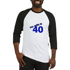 40th my wife is text Baseball Jersey