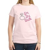 Im the bride T-Shirt