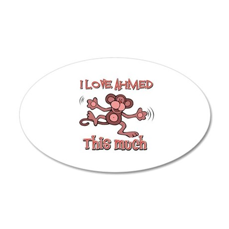 I love Ahmed this much 35x21 Oval Wall Decal