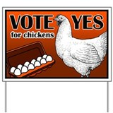 Vote Yes for Chickens Yard Sign