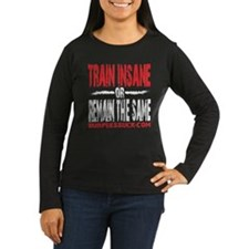 TRAIN INSANE - BLACK Long Sleeve T-Shirt