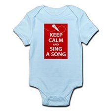 Keep calm and sing a song. Carry a tune. Body Suit