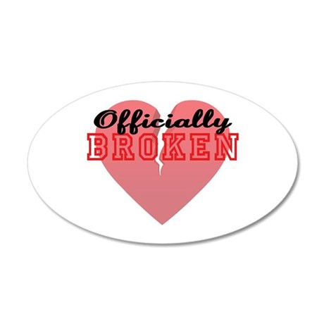 Officially Broken 35x21 Oval Wall Decal