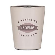 Vintage 15th Anniversary Shot Glass