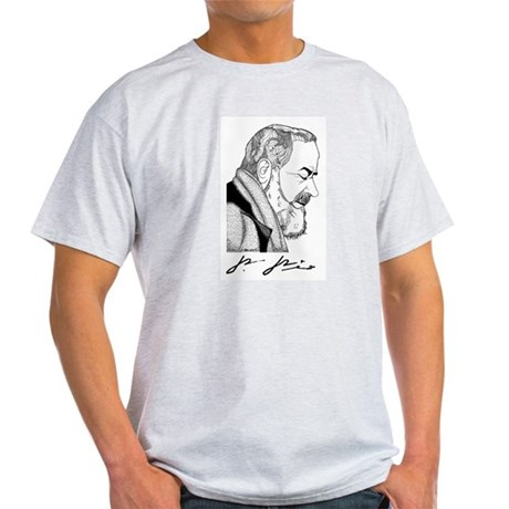 "Padre Pio Signature Grey T-Shirt. ""Pray, Hope"""