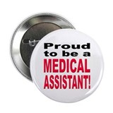 "Proud Medical Assistant 2.25"" Button (10 pack)"