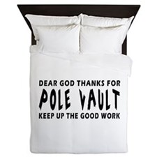 Dear God Thanks For Pole vault Queen Duvet