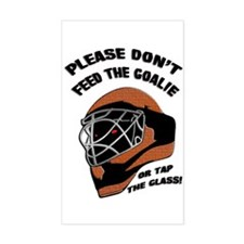 Don't Feed the Goalie Rectangle Decal
