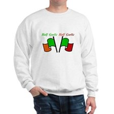 Half Gaelic Half Garlic Sweatshirt