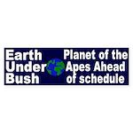 Earth Under Bush Bumper Sticker