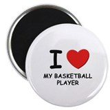 I love basketball players Magnet