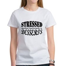Stressed spelled backwards is Desserts T-Shirt