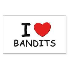 I love bandits Rectangle Decal