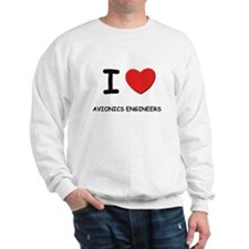 I love avionics engineers Sweatshirt