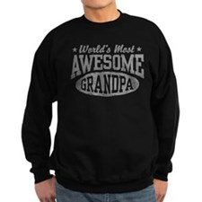 World's Most Awesome Grandpa Sweatshirt