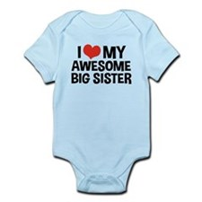 I Love My Awesome Big Sister Infant Bodysuit