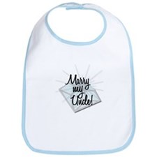 """Marry my Uncle"" Bib"