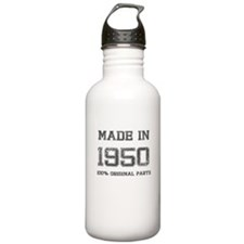 MADE IN 1950 100 PERCENT ORIGINAL PARTS Water Bott