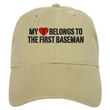 My Heart Belongs To The First Baseman Baseball Cap