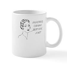 AMAZINGLY ENOUGH I DONT GIVE A SHIT Small Mugs