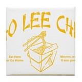 HO LEE CHIT chinese restaurant funny t-shirt Tile