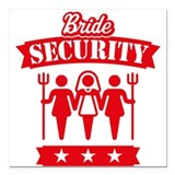 Bride Security (Hen Party / Red) Square Car Magnet