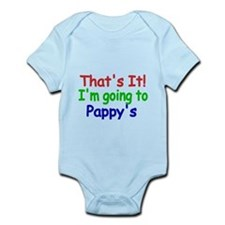 Thats it! Im going to Pappys Body Suit