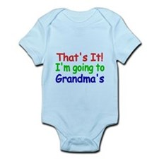 Thats it! Im going to Grandmas Body Suit