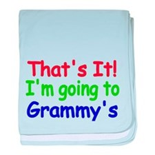 Thats it! Im going to Grammys baby blanket