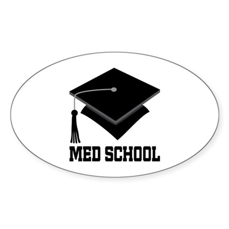 Med School Best Gift Sticker (Oval)