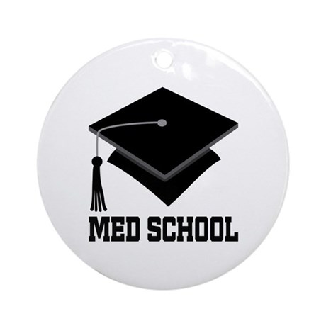 Med School Best Gift Ornament (Round)