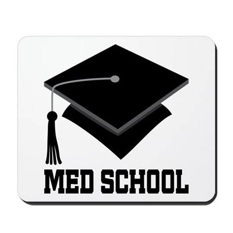 Med School Best Gift Mousepad