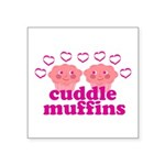 Cuddle Muffins Square Sticker 3