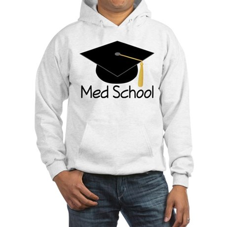 Gift For Med School Graduate Hooded Sweatshirt