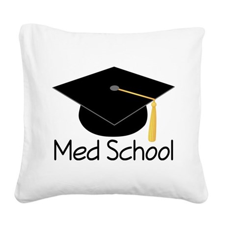 Gift For Med School Graduate Square Canvas Pillow