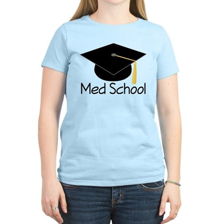 Gift For Med School Graduate Women's Light T-Shirt