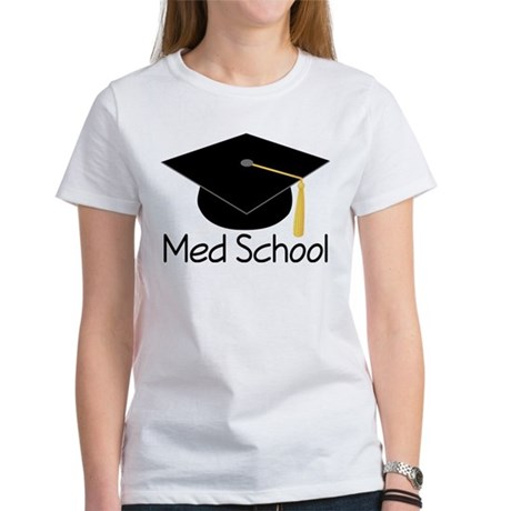 Gift For Med School Graduate Women's T-Shirt