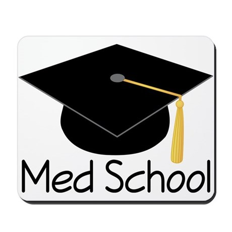 Gift For Med School Graduate Mousepad