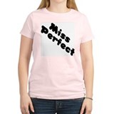 Miss Perfec T-Shirt