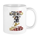 PUNISH THE DEED NOT THE BREED Small Mug
