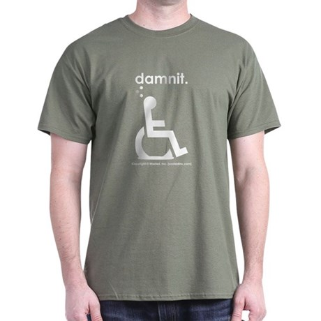 damnit.wheelchair Olive/White T-Shirt