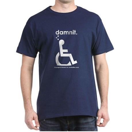 damnit.wheelchair Navy/White T-Shirt